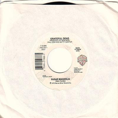 Sugar Magnolia Live 45 rpm single