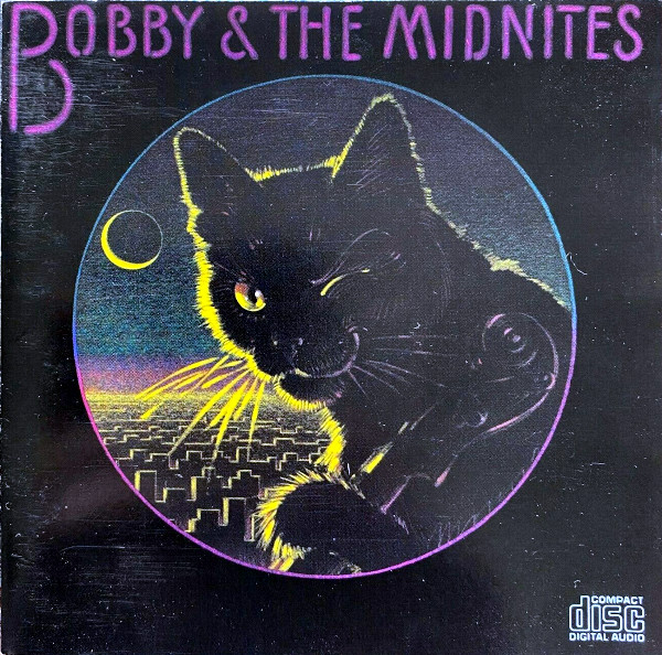 Bobby & The Midnites album cover