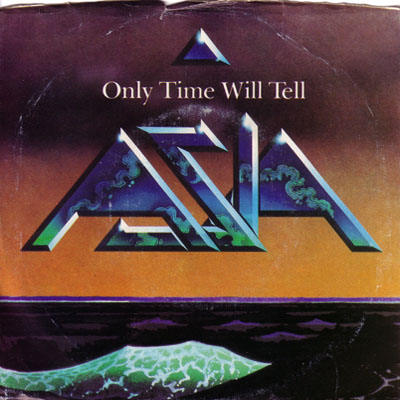 Only Time Will Tell 45 rpm single
