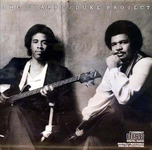 The Clarke/Duke Project album cover