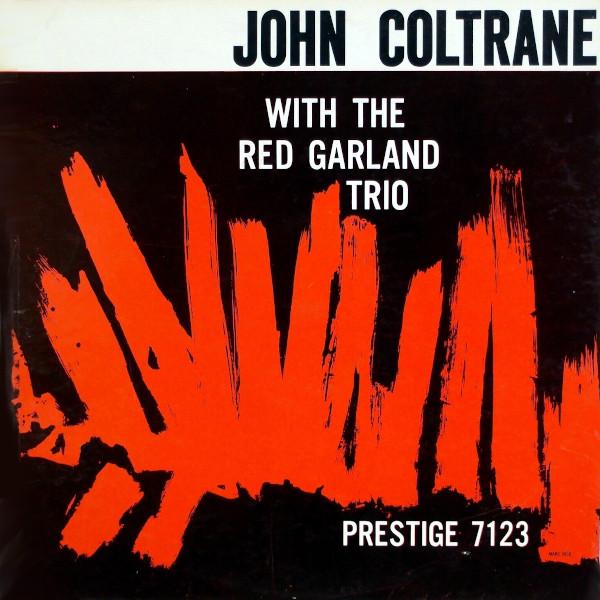 JOhn Coltrane with The REd Garland Trio album cover