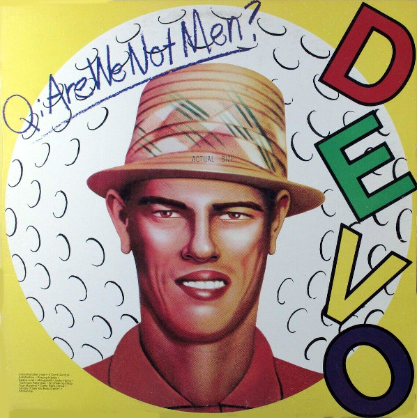 Q: Are We Not Men? A: We Are Devo album cover