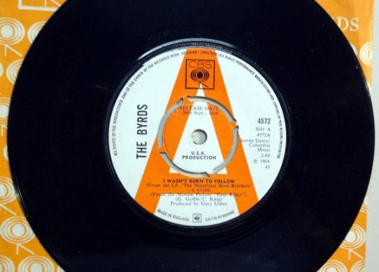 Wasn't Born To Follow 45 rpm single