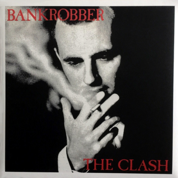 Bankrobber 7-inch picture sleeve
