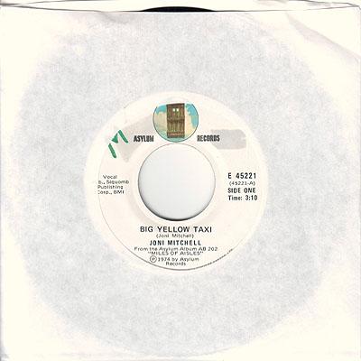 Big Yellow Taxi live 45 rpm single