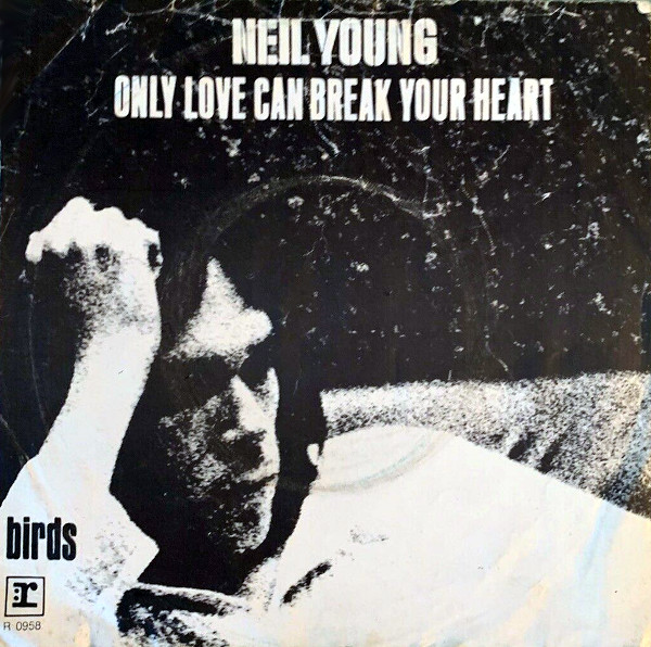 Only Love Can Break Your Heart 45 rpm sleeve
