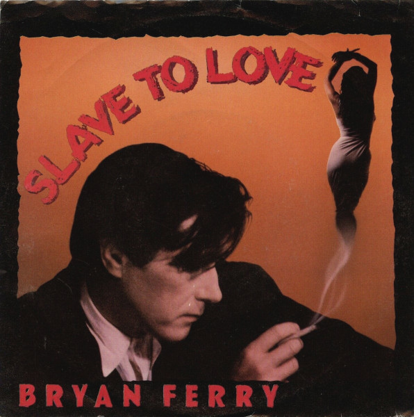 Slave to Love 45 rpm sleeve